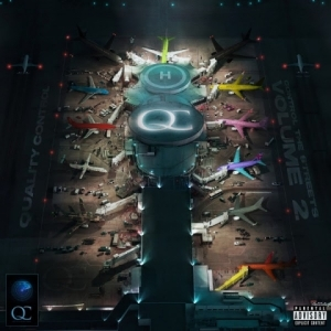 Control the Streets, Vol. 2 BY Quality Control, Mango Foo X Offset